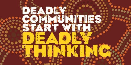 Deadly Thinking Community Workshop Rockhampton, QLD