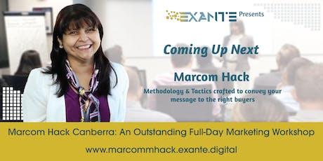 Marcom Hack Canberra :  Impactful Marketing Communication Workshop tickets