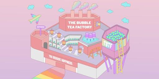 The Bubble Tea Factory - Sat, 23 Nov 2019
