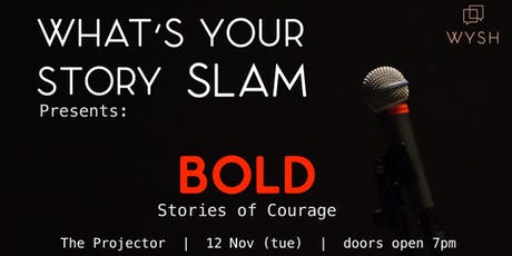 WYSH presents What's Your Story Slam - BOLD tickets