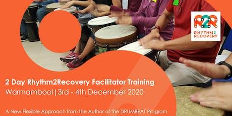 Rhythm2Recovery Facilitator Training | Warrnambool | 3rd - 4th Dec 2020 tickets