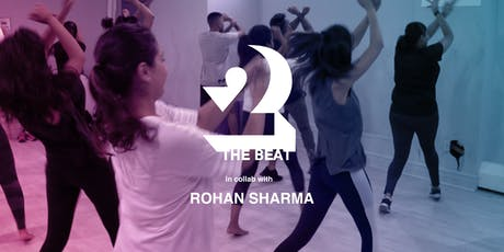 BHANGRA WORKSHOP | 2THEBEAT FT. ROHAN SHARMA tickets