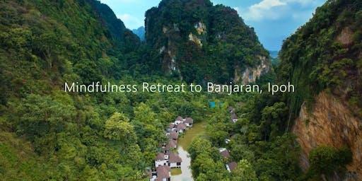 Mindfulness Retreat at Hotspring, Ipoh
