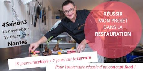 """""""5 semaines pour Réussir mon projet dans la Restauration"""" / #Saison3 / réunion d'info billets"""