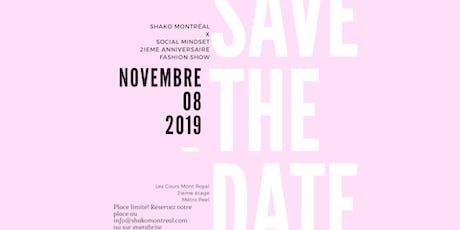 SHAKO Montréal - II Anniversary X social MINDSET billets