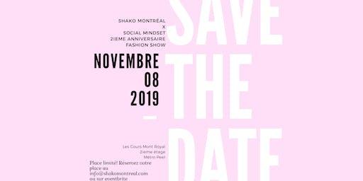 SHAKO Montréal - II Anniversary X social MINDSET