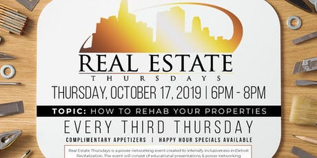 REAL ESTATE THURSDAYS: How to Rehab Your Properties tickets
