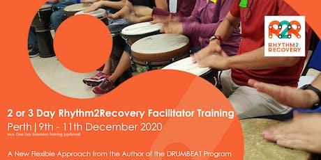 Rhythm2Recovery Facilitator Training | Perth 9th - 11th December 2020 tickets