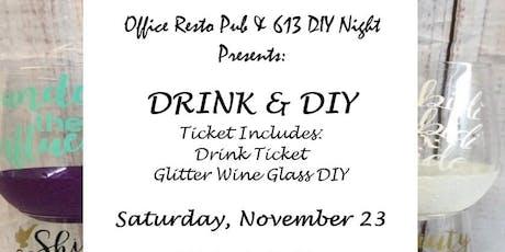 DRINK & DIY tickets