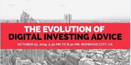The Evolution of Digital Investing Advice tickets