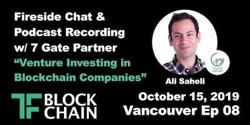 Venture Investing in Blockchain Companies | TF Block YVR | October 15, 2019