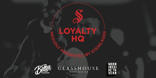 Steinlager presents Loyalty HQ