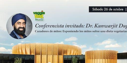Conferencista invitado: Dr. Kenny Duggal; Cazadores de mitos: Exponiendo los mitos sobre una dieta vegetariana