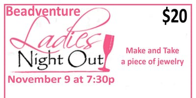 BeadVenture Ladies Night Out!