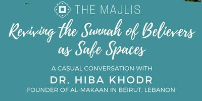 Reviving the Sunnah of Believers as Safe Spaces