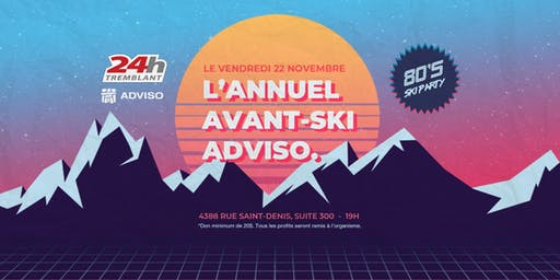 L'ANNUEL AVANT-SKI ADVISO | 24h Tremblant