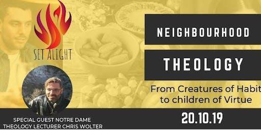 Neighbourhood Theology: From creatures of habit to children of virtue