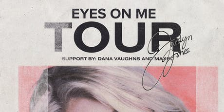Jordyn Jones with special guest Dana Vaughns tickets