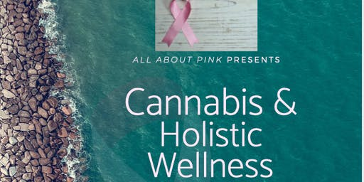 Cannabis & Holistic Wellness