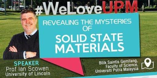 Solid State Workshop by Professor Scowen:UPM