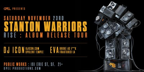 Opel presents Stanton Warriors: RISE Album Tour tickets