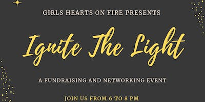 Ignite the Light: A fundraiser for Girls Hearts on Fire