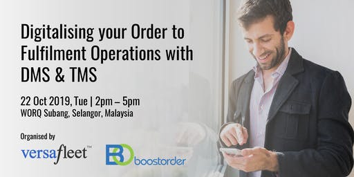Digitalising your Order to Fulfilment Operations with DMS & TMS
