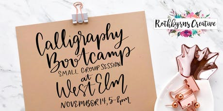 11/14 Calligraphy Bootcamp at West Elm - Small Group Session tickets