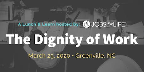 The Dignity of Work: A lunch & learn hosted by Jobs for Life and St. Timothy's Episcopal Church tickets