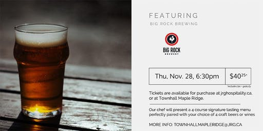 4 Course Big Rock Brewing Pairing Dinner at Townhall Maple Ridge