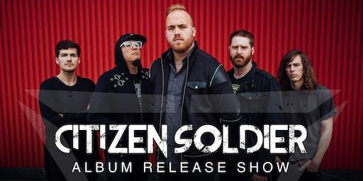 Citizen Soldier Album Release Show