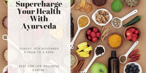 Supercharge Your Health With Ayurveda - Mini Day Retreat