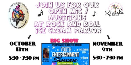 Youth Entertainment Showcase Open Mic / Auditions  tickets
