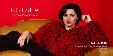 ELISHA (EP LAUNCH) - MATINEE tickets