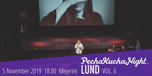 PechaKucha Night Lund VOL6