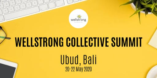 WELLSTRONG COLLECTIVE SUMMIT + RETREAT For Wellshop Facilitators