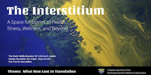 The Interstitium: A Space for Stories of Health, Illness, Wellness, and Beyond