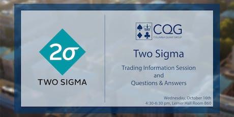 CQG hosts Two Sigma tickets