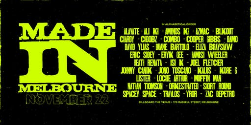 Made in Melbourne Nov 22nd