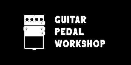 Guitar Pedal Workshop: Delay tickets