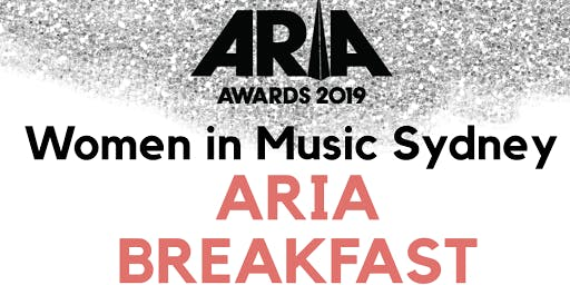 Women In Music Sydney x ARIAs Week Networking Breakfast (SOLD OUT)
