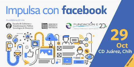 Impulsa tu Empresa con Facebook | Ciudad Juárez entradas