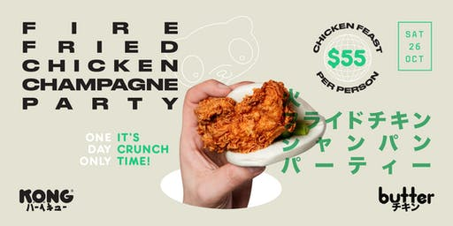 Kong BBQ x Butter Sydney: Fire, Fried Chicken and Champagne Party