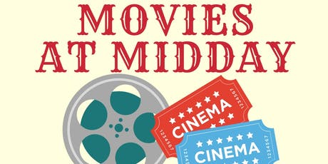 Movies at Midday tickets