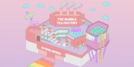The Bubble Tea Factory - Mon, 16 Dec 2019 tickets