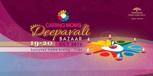 CARING MOMS Deepavali Bazaar 2019
