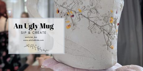 Sip & Create - An Ugly Mug November tickets