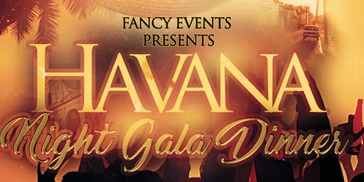 Havana Night Dinner Gala
