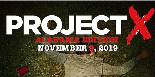 PROJECT X (ALABAMA EDITION): ALABAMA VS. LSU OFFICIAL AFTER PARTY