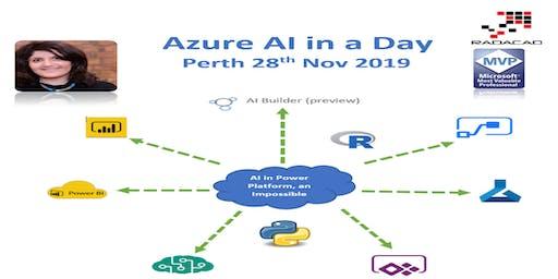 Azure AI in a Day – 28th November 2019, Perth, Australia